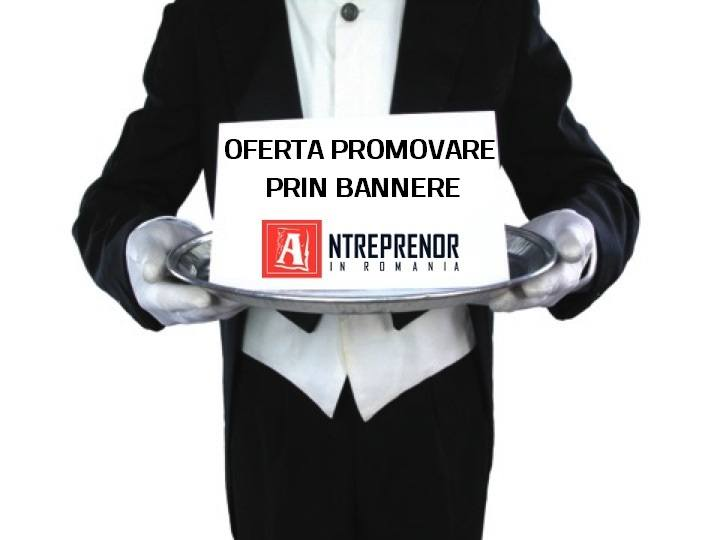 promovare bannere Antreprenor in Romania