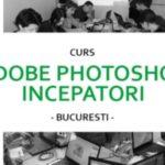 Curs initiere in Photoshop Bucuresti