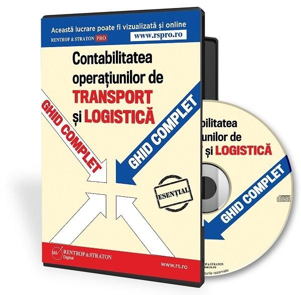 Ghid complet pentru contabilitatea operatiunilor de transport si logistica