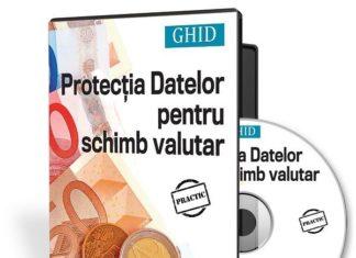 Ghid de protectia datelor cu caracter personal pentru case de schimb valutar